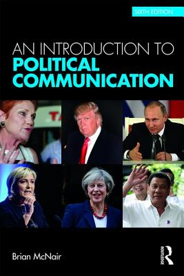 An Introduction to Political Communication - McNair, Brian