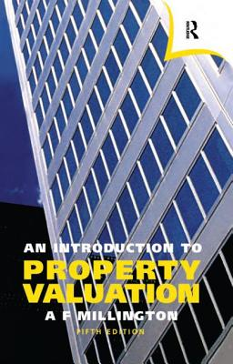 An Introduction to Property Valuation - Millington, Alan F
