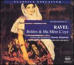 "An Introduction to Ravel's ""Boléro"" and ""Ma mère l'oye"""