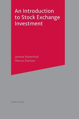An Introduction to Stock Exchange Investment - Rutterford, Janette, and Davison, Marcus