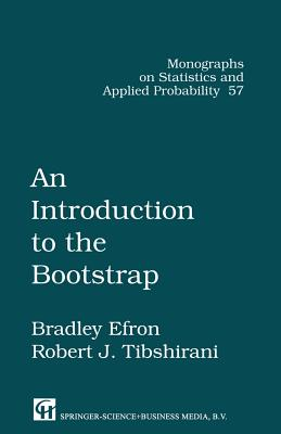An Introduction to the Bootstrap - Efron, Brad, and Tibshirani, Robert J