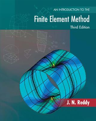 An Introduction to the Finite Element Method - Reddy, J N