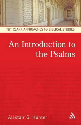 An Introduction to the Psalms - Hunter, Alastair G