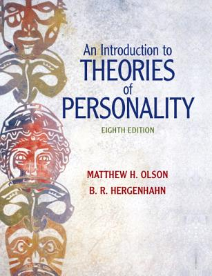 An Introduction to Theories of Personality - Olson, Matthew H, and Hergenhahn, B R H