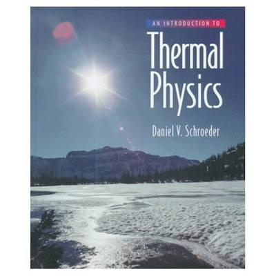 An Introduction to Thermal Physics - Schroeder, Daniel V