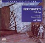 """An Introducton to Beethoven's """"Fidelio"""""""