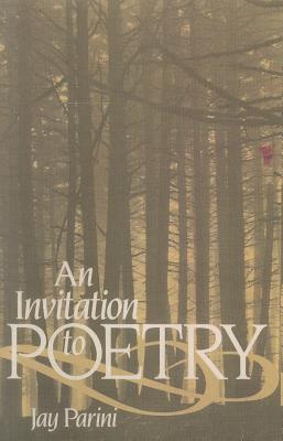 An Invitation to Poetry - Parini, Jay