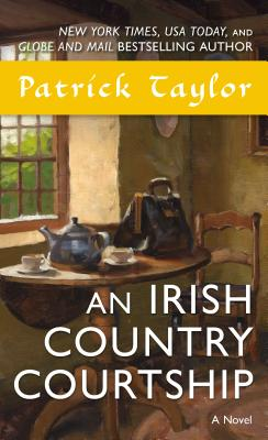 An Irish Country Courtship - Taylor, Patrick