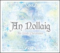An Nollaig: An Irish Christmas - Eileen Ivers