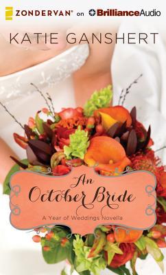 An October Bride - Ganshert, Katie, and Ragland, Christy (Performed by)