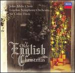 An Olde English Christmas - John Alldis Choir (choir, chorus); London Symphony Orchestra; Colin Davis (conductor)