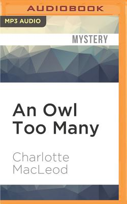 An Owl Too Many - MacLeod, Charlotte
