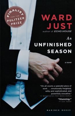 An Unfinished Season - Just, Ward