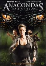 Anacondas: Trail of Blood - Don E. Fauntleroy
