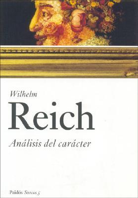 Analisis del Caracter - Reich, Wilhelm