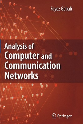 Analysis of Computer and Communication Networks - Gebali, Fayez