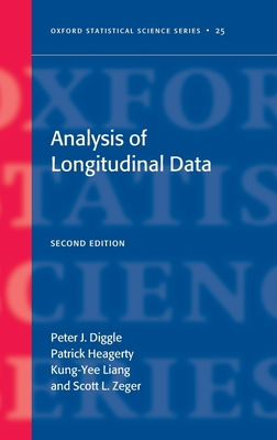 Analysis of Longitudinal Data Second Edition - Diggle, Peter, and Heagerty, Patrick, and Liang, Kung-Yee