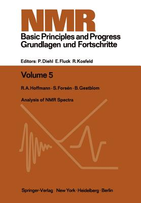Analysis of NMR Spectra: A Guide for Chemists - Hoffman, R a, and Forsen, S, and Gestblom, B