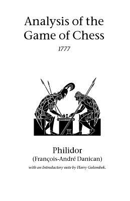 Analysis of the Game of Chess - Philidor, Frangois-Andri Danican