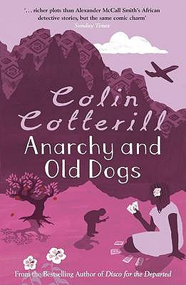 Anarchy and Old Dogs - Cotterill, Colin