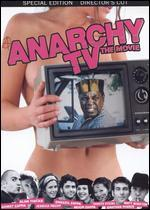 Anarchy TV: The Movie [Special Director's Cut Edition]