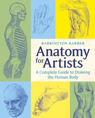 Anatomy for Artists - Barber, Barrington