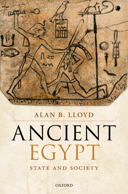 Ancient Egypt: State and Society - Lloyd, Alan B.