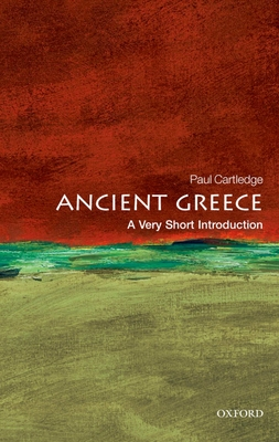 Ancient Greece: A Very Short Introduction - Cartledge, Paul