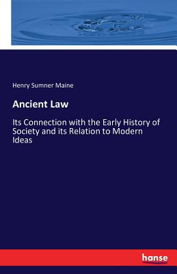 Ancient Law - Maine, Henry Sumner