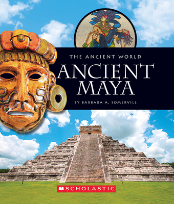 Ancient Maya - Somervill, Barbara A