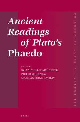 Ancient Readings of Plato's Phaedo - Delcomminette, Sylvain
