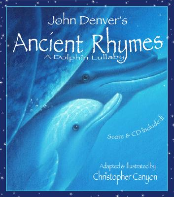 Ancient Rhymes: A Dolphin Lullaby - Denver, John