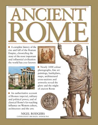Ancient Rome - Rodgers, Nigel, and Dodge, Hazel (Consultant editor)