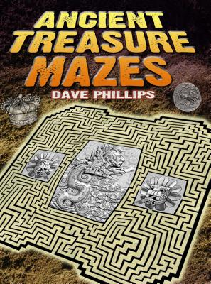 Ancient Treasure Mazes - Phillips, Dave