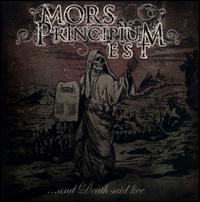 And Death Said Live - Mors Principium Est