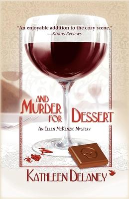 And Murder for Dessert - Delaney, Kathleen