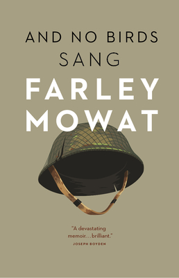 And No Birds Sang - Mowat, Farley