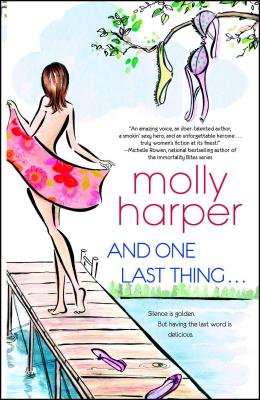 And One Last Thing ... - Harper, Molly