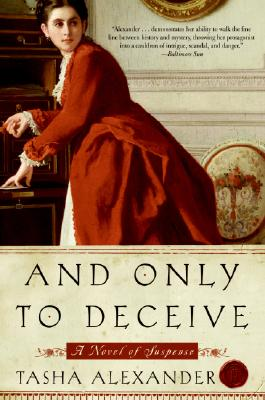 And Only to Deceive - Alexander, Tasha