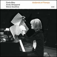 Andando el Tiempo - Carla Bley/Steve Swallow/Andy Sheppard