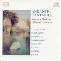 Andante Cantabile: Romantic Music for Cello and Orchestra - Alexander Rudin (cello); Christian Benda (cello); Ludovit Kanta (cello); Maria Kliegel (cello); Vytautas Sondeckis (cello)