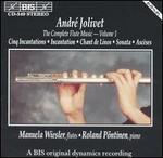 André Jolivet: The Complete Flute Music, Vol. 1