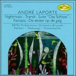 André Laporte: Nightmusic; Transit; Das Schloss Suite; Fantasia