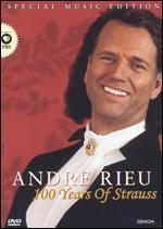 André Rieu: 100 Years of Strauss