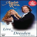 André Rieu: Live in Dresden - Wedding at the Opera