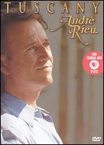Andre Rieu: Tuscany -