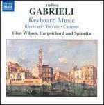 Andrea Gabrieli: Keyboard Music