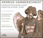 Andreas Hammerschmidt: Sacred Vocal Music; Suites