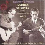 Andres Segovia and His Contemporaries, Vol. 9