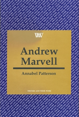 Andrew Marvell - Patterson, Annabel, Professor, and British Council